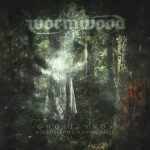 Wormwood – Ghostlands Wounds From a Bleeding Earth