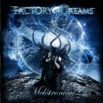Factory of Dreams – Melotronical